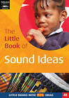 The Little Book of Sound Ideas: Little Books with Big Ideas by Judith Harries (Paperback, 2006)