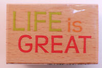 Life Is Great Words Writing Studio Wooden Rubber Stamp