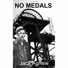 No Medals Conscripted for Coal Mining by Jack Ag1434333388 Authorhouse