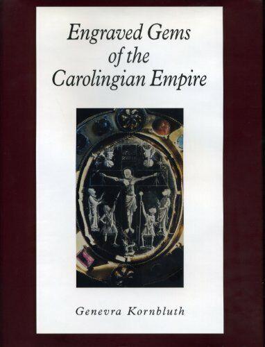 Engraved Gems of the Carolingian Empire