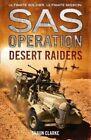 Desert Raiders by Shaun Clarke (Paperback, 2016)