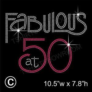039-Fabulous-at-50-039-Rhinestone-Diamante-Transfer-Hotfix-Iron-on-Motif-Free-Gift