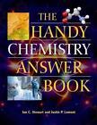 The Handy Chemistry Answer Book von Ian C. Stewart und Justin P. Lomont (2013, Taschenbuch)