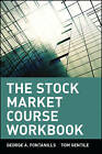 The Stock Market Course Workbook: Workbook by George A. Fontanills, Tom Gentile (Paperback, 2001)