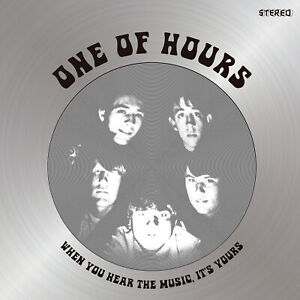 ONE-OF-HOURS-When-You-Hear-The-Music-It-039-s-Yours-vinyl-LP-MP3-garage-psych