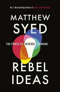 Rebel-Ideas-The-Power-of-Diverse-Thinking-by-Matthew-Syed