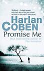 Promise Me by Harlan Coben (Paperback, 2007)