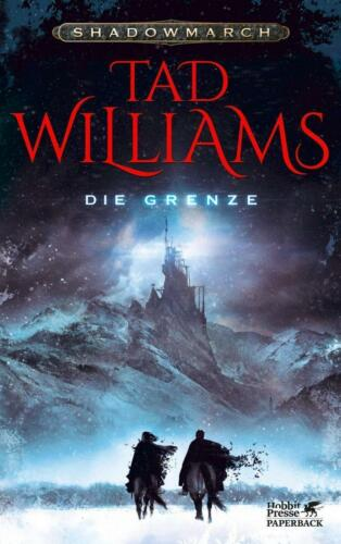 1 von 1 - Williams, Tad - Shadowmarch 1: Die Grenze /4