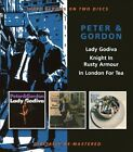 Lady Godiva/Knight in Rusty Armour/In London for Tea [Slipcase] by Peter & Gordon (CD, Mar-2011, 2 Discs, Beat Goes On)