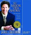 Su Mejor Vida Ahora: Siete Pasos Para Vivir A su Maximo Potencial by Joel Osteen (CD-Audio, 2005)