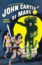 John Carter of Mars: Weird Worlds Byrne, John Paperback