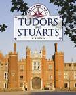 The Tudors and Stuarts in Britain by Moira Butterfield, Liz Gogerly (Paperback, 2013)