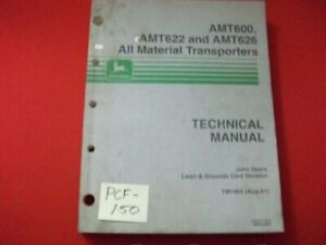 JOHN-DEERE-TECHNICAL-MANUAL-ALL-MATERIAL-TRANSPORTERS-AMT600-AMT622-AMT-626
