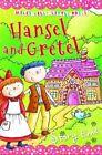 Hansel and Gretel Little Press Story Time Belinda Gallagher 1782094911