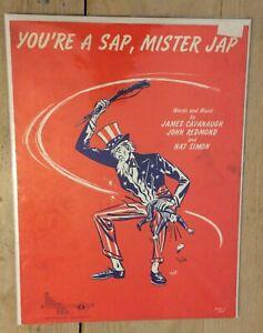 1944 You're a Sap, Mr Jap-an Sheet Music & Lyrics by Cavanaugh, Redmond & Simon
