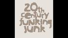 20thcenturyfunkingjunk