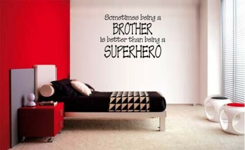 SOMETIMES BEING A BROTHER 2 SUPERHERO LETTERING DECAL WALL VINYL QUOTE WORDS