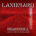 Roadskill Live in The Netherlands Landmarq Audio CD