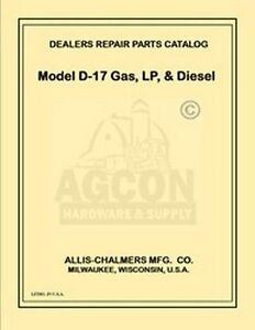 ALLIS CHALMERS D17 DIESEL GAS LP TRACTOR PARTS MANUAL | eBay