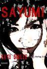 Sayumi 01 von Sadako Ogata (2013, Kunststoffeinband)