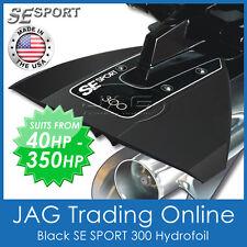 SE SPORT 300 BLACK HYDROFOIL - BOAT / OUTBOARD MOTOR STABILISER - Suits 40-350HP