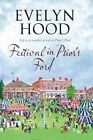 Festival in Prior's Ford - A Cosy Saga of Scottish Village Life by Evelyn Hood (Paperback, 2014)