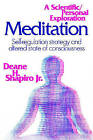 Meditation: Self-regulation Strategy and Altered State of Consciousness by Deane H. Shapiro (Paperback, 2008)