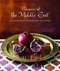 Flavours of the Middle East: Spiced and Aromatic Recipes from the Ancient Lands by Ghillie Basan (Hardback, 2014)