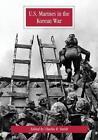 U.S. Marines in the Korean War by U S Marine Corps (Paperback / softback, 2014)