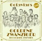 Goldene Zwanziger von Octavians (2013)