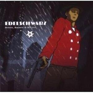 EDELSCHWARZ-034-BRITEN-BAUERN-UND-BARONE-034-CD-NEU