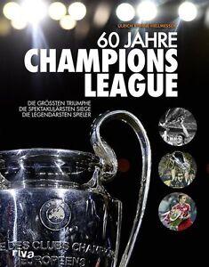 60-Jahre-Champions-League-Triumphe-Spiele-Sieger-Triumphe-Geschichte-Buch-Neu