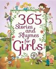 365 Stories and Rhymes for Girls by Parragon (Hardback, 2015)