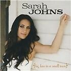 Sarah Johns - Big Love in a Small Town (2008)