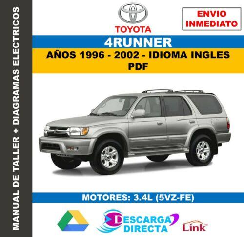 Manual De Taller Diagramas Eléctricos Toyota 4Runner 1996-2002 Inglés