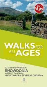 Walks-for-All-Ages-Snowdonia-And-North-West-Wales-by-Hugh-Taylor