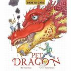 Dare to Care: Pet Dragon by Sally Symes, Mark Robertson (Hardback, 2016)
