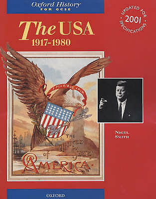 1 of 1 - The USA, 1917-1980 (Oxford History for GCSE), Smith, Nigel, Good Used  Book