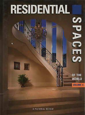 Residential Spaces of the World: A Pictorial Review: v. 4 by Images...