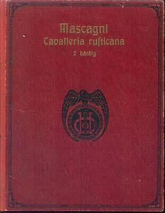 Mascagni-Cavalleria-rusticana-Klavierauszug-mit-Text-gebunden