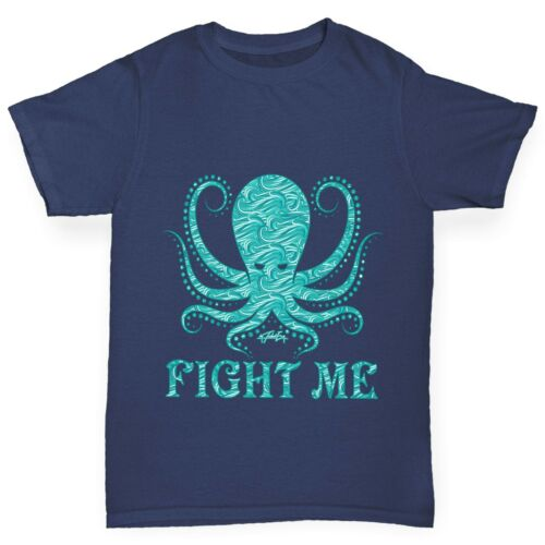 Twisted Envy Girl/'s Funny Octopus Fight Me T-Shirt