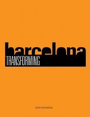 Transforming Barcelona. The Renewal of a European Metropolis (Paperback book, 20