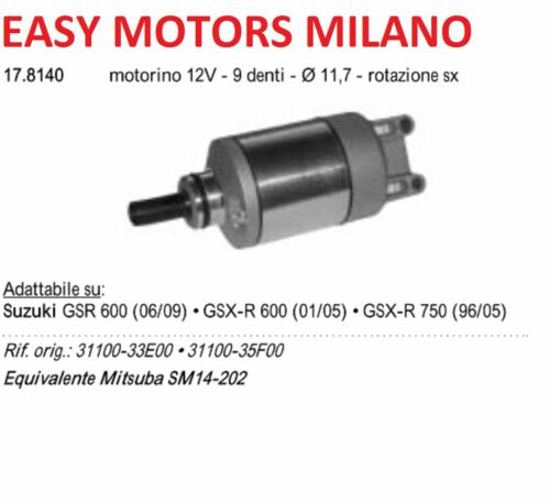 R.O 31100-33E00//35F00 MOTORINO D/'AVVIAMENTO SUZUKI 600//750 GSR//GSX//R