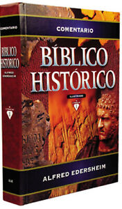 Comentario bíblico histórico ilustrado  (Spanish) Hardcover por Alfred Edersheim