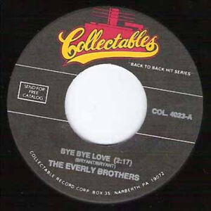 THE-EVERLY-BROTHERS-Bye-Bye-Love-7-034-45