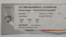 TICKET U21 LS 15.11.2005 Deutschland - Tschechien in Leverkusen