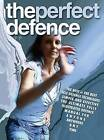 The Perfect Defence by F P (Paperback, 2011)