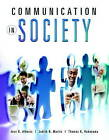 Communication in Society by Thomas K. Nakayama, Judith N. Martin, Jess K. Alberts (Paperback, 2010)