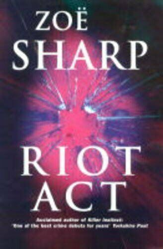 Riot Act,Zoe Sharp