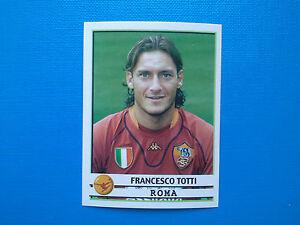 Francesco TOTTI Roma Calciatori Panini SCEGLI figurina con velina mai attaccata